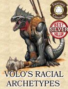 Volo's Racial Archetypes 41 New Archetypes & 8 New Races (Fantasy Grounds)
