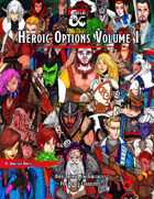 Heroic Options Volume I