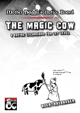 Mother Haggle's Notice Board - The Magic Cow