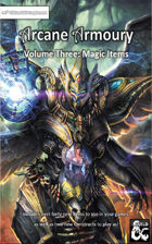 Arcane Armoury - Volume 3; 40 Magic Items