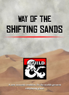 Way of the Shifting Sands - D&D 5e Monastic Tradition