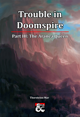 Trouble in Doomspire