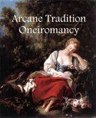 Oneiromancy - Wizard Arcane Tradition