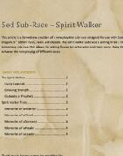 Spirit Walker: Playable Sub-Race