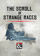 The Scroll of Strange Races