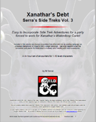 Xanathar's Debt - Serra's Side Treks Vol. 3