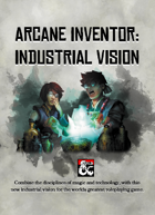 {B5} Arcane Inventor - Industrial Vision