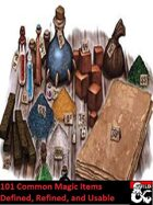 101 Common Magic Items: Defined, Refined, and Usable