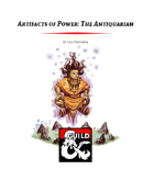 Artifacts of Power: The Antiquarian Class (5e)