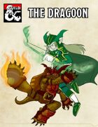 Ranger Archetype: The Dragoon