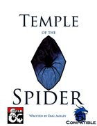 D&D 5e: Temple of the Spider