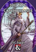 100 NPC Catchphrases