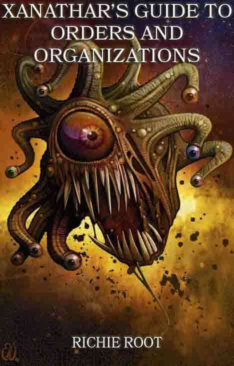 Xanathar's Guide to Orders and Organizations