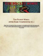 The Pocket Mimic: After Dark Compendium no.1
