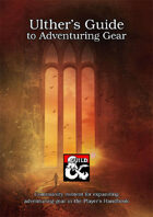 Ulther's Guide to Adventuring Gear
