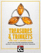 Treasures & Trinkets for Tier 3 Adventures