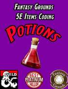 Fantasy Grounds 5E Items Effects Coding - Potions