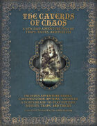 The Caverns of Chaos: Puzzles, Riddles, Tricks & Traps