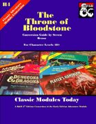 Classic Modules Today: H4 Throne of Bloodstone (5E)