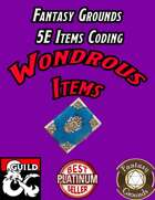 Fantasy Grounds 5E Items Effects Coding - Wondrous Items