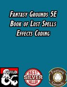 Fantasy Grounds 5E Effects Coding - Book of Lost Spells