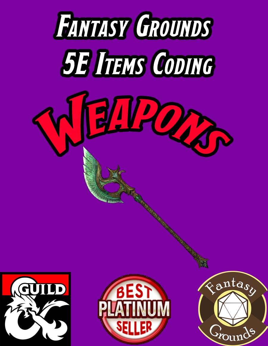 Fantasy Grounds 5E Items Effects Coding - Weapons