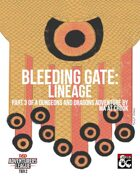 CCC-BLD 01-03 Bleeding Gate: Lineage