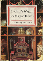 Merchant: 65 Magic Items in Lledrith's Wagon