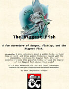 The Biggest Fish - Adventure
