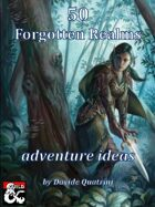 50 Forgotten Realms adventure ideas