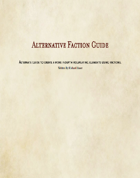 Alternative Faction Guide