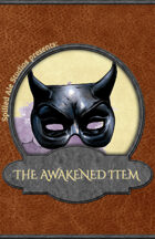 The Awakened Item