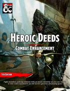 Heroic Deeds: Combat Enhancement