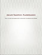 Arcane Tradition: Planeswalker