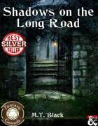 Shadows on the Long Road - Adventure (Fantasy Grounds)
