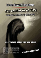 Mother Haggle's Notice Board - The Sandman - Part Two: Dreams of Earth