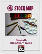 Stock Map: Beneath Blackthorn Keep