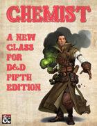 New Character Class - Chemist