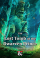 The Lost Tomb of the Dwarven Prince
