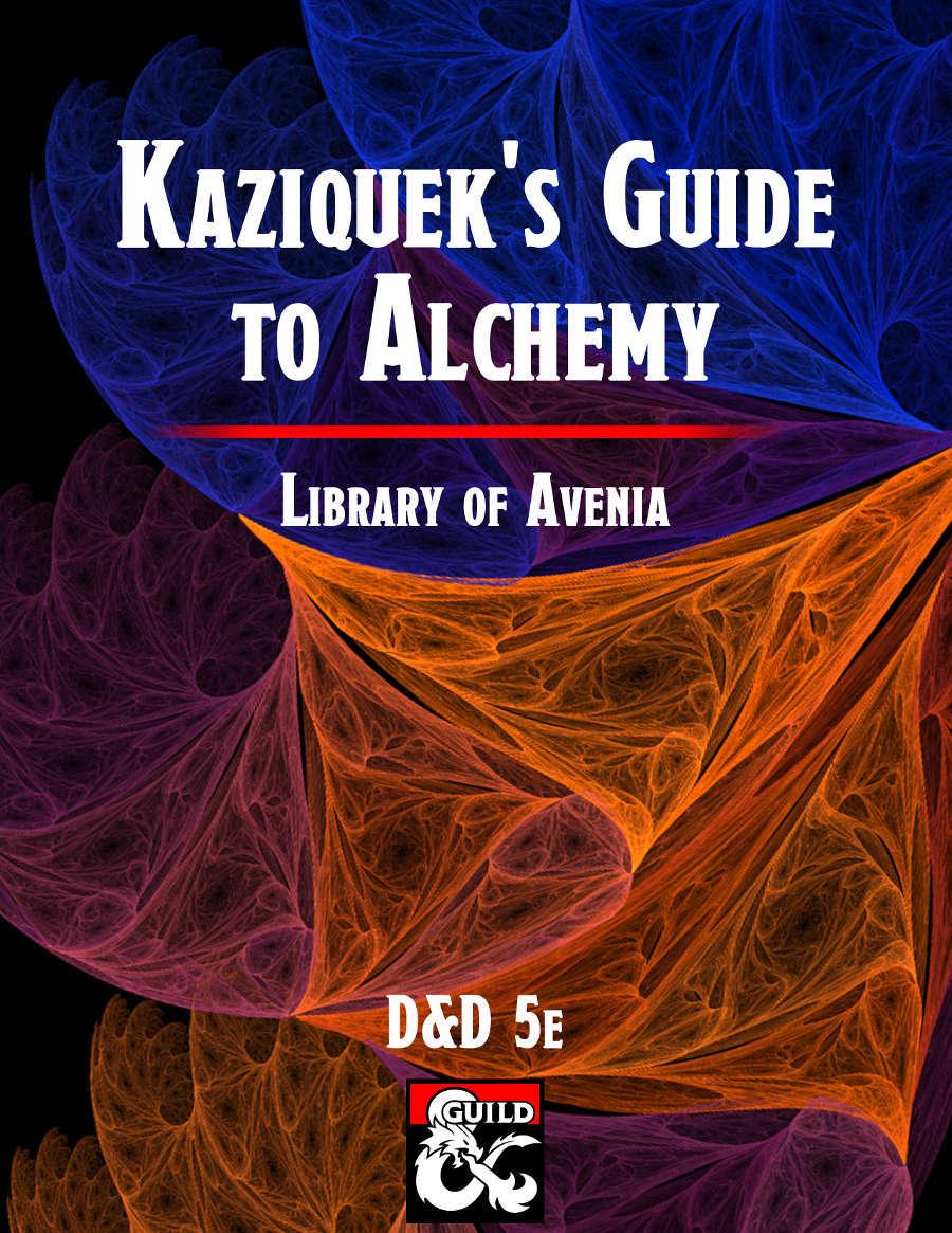 Kaziquek's Guide to Alchemy