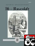 Iconic Encounters: I6 - Ravenloft