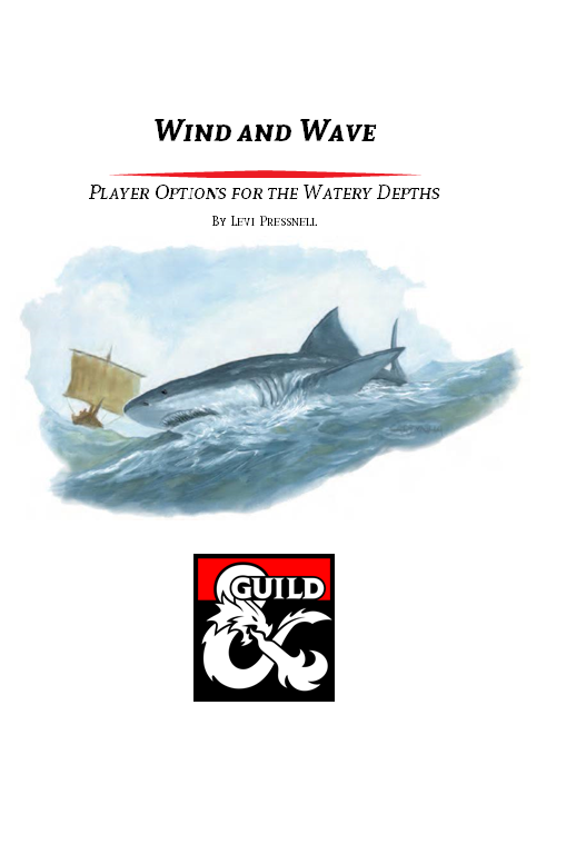 Wind and Wave - The Buccaneer Class and Archetypes for the