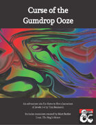 Curse of the Gumdrop Ooze - An Adventure for National Gumdrop Day