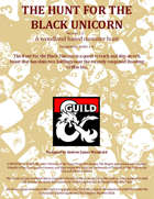 The Hunt For the Black Unicorn