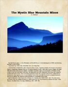 The Mystic Blue Mountain Mines