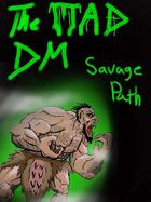 Barbarian Path: The Savage