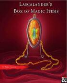 Lascalander's Box of Magic Items