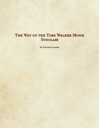 Way of the Time Walker Monk Subclass