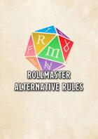 RollMaster Alternate Rules