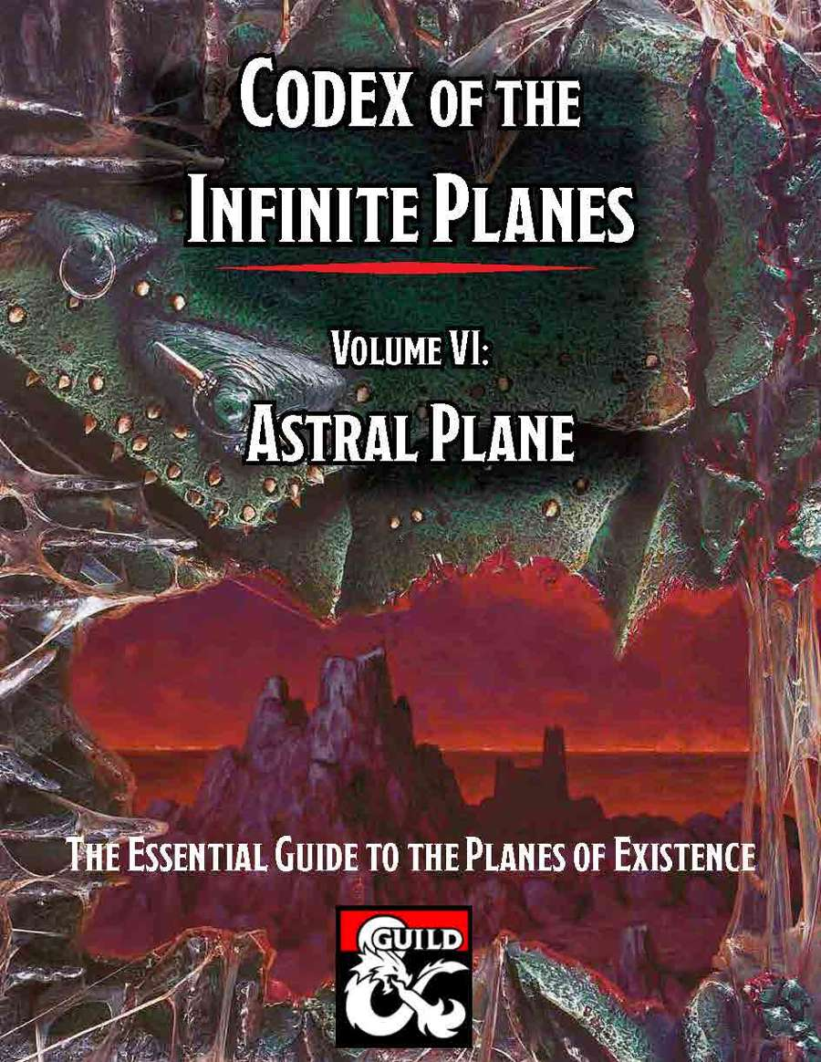 Codex of the Infinite Planes Vol 06 Astral Plane - Dungeon Masters Guild |  Dungeon Masters Guild